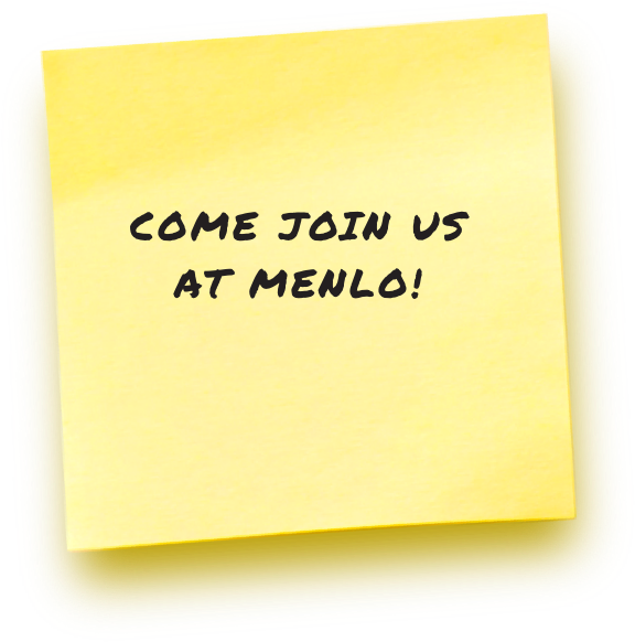 Come Joint Us at Menlo!